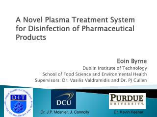 A Novel Plasma Treatment System for Disinfection of Pharmaceutical Products