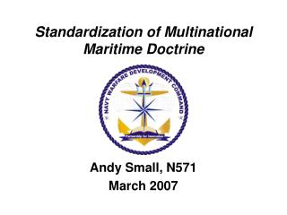 Standardization of Multinational Maritime Doctrine