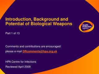 Introduction, Background and  Potential of Biological Weapons