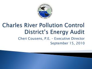 Charles River Pollution Control District's Energy Audit