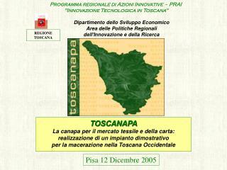 "Programma regionale di Azioni Innovative  -  PRAI  ""Innovazione Tecnologica in Toscana """