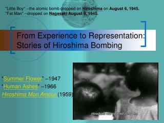 From Experience to Representation: Stories of Hiroshima Bombing