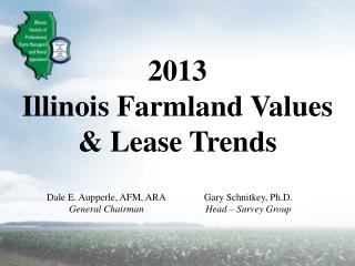 2013  Illinois Farmland Values  & Lease Trends