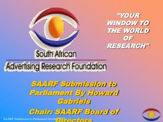 SAARF Submission to Parliament By Howard  Gabriels Chair: SAARF Board of Directors