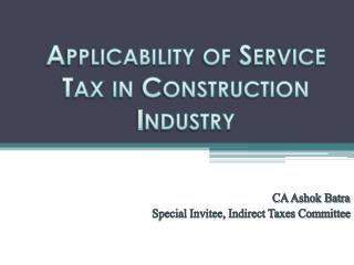 Applicability of Service Tax in Construction Industry