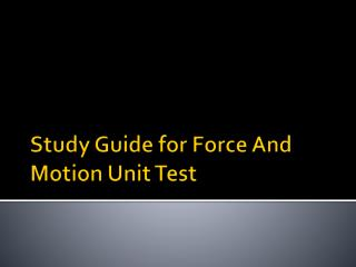 Study Guide for Force And Motion Unit Test