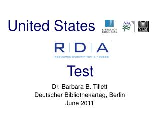 Dr. Barbara B. Tillett Deutscher Bibliothekartag, Berlin June 2011