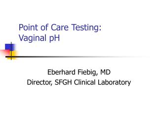Point of Care Testing: Vaginal pH