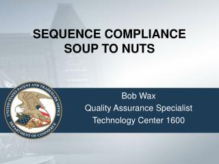 SEQUENCE COMPLIANCE SOUP TO NUTS