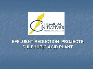 EFFLUENT REDUCTION  PROJECTS SULPHURIC ACID PLANT