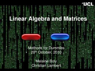 Linear Algebra and Matrices