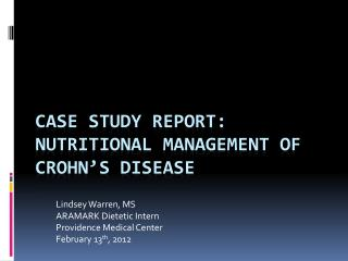 Case Study Report:  Nutritional Management of Crohn's Disease