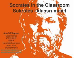 Socrates in the Classroom Sokrates i klassrummet