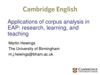 Applications of corpus analysis in EAP: research, learning, and teaching