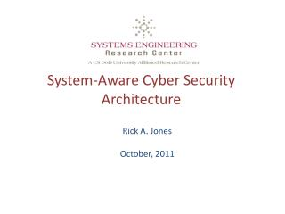 System-Aware Cyber Security Architecture