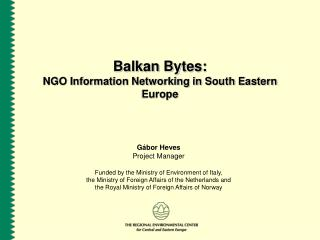 Balkan Bytes: NGO Information Networking in South Eastern Europe