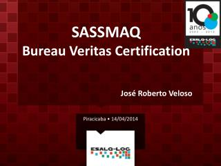 SASSMAQ Bureau  Veritas Certification
