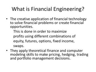What is Financial Engineering?