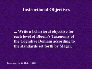 ... Write a behavioral objective for each level of Bloom s Taxonomy of the Cognitive Domain according to the standards s