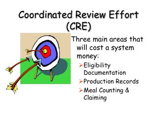 Coordinated Review Effort (CRE)