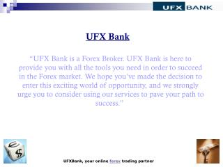 UFX Bank- Learn Forex Trading
