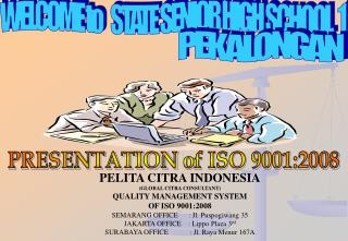 PRESENTATION  of ISO 9001:2008