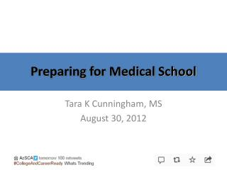 Preparing for Medical School