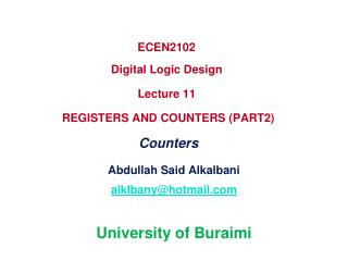 ECEN2102   Digital Logic Design  Lecture 11  REGISTERS AND COUNTERS ( PART2)  Counters