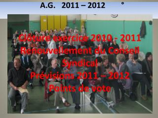 A.G.   2011 – 2012        °