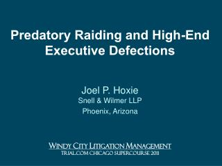 Predatory Raiding and High-End Executive Defections
