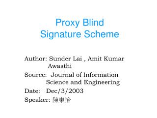Proxy Blind  Signature Scheme