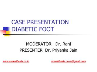 CASE PRESENTATION DIABETIC FOOT