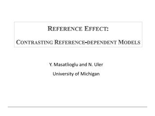 Reference Effect: Contrasting Reference-dependent Models