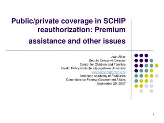 Public/private coverage in SCHIP reauthorization: Premium assistance and other issues