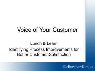 Voice of Your Customer