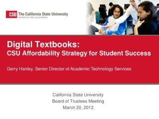 Digital Textbooks: CSU Affordability Strategy for Student Success