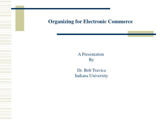 Organizing for Electronic Commerce