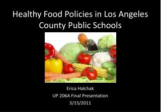 Healthy Food Policies in Los Angeles County Public Schools
