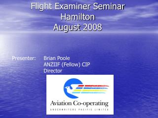 Flight Examiner Seminar Hamilton  August 2008