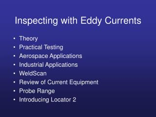 Inspecting with Eddy Currents