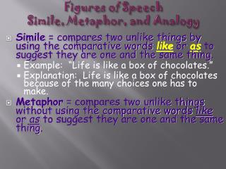 Figures of Speech Simile, Metaphor, and Analogy