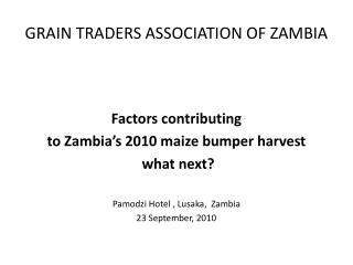 GRAIN TRADERS ASSOCIATION OF ZAMBIA