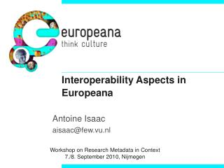 Interoperability Aspects in Europeana