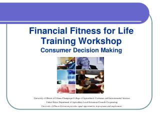 Financial Fitness for Life Training Workshop Consumer Decision Making
