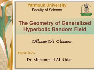 The Geometry of Generalized Hyperbolic Random Field