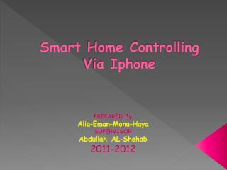 Smart  Home Controlling Via Iphone