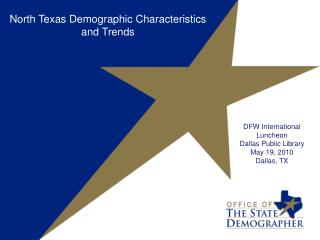 North Texas Demographic Characteristics and Trends