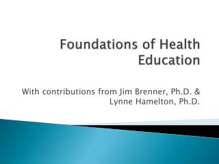 Foundations of Health Education