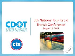 5th National Bus Rapid Transit Conference August 22, 2012