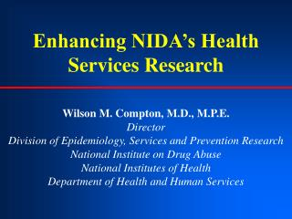 Enhancing NIDA's Health Services Research